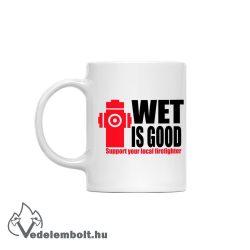 Wet is good - bögre